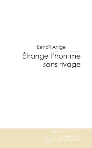 9782748193466: Etrange l'homme sans rivage (French Edition)