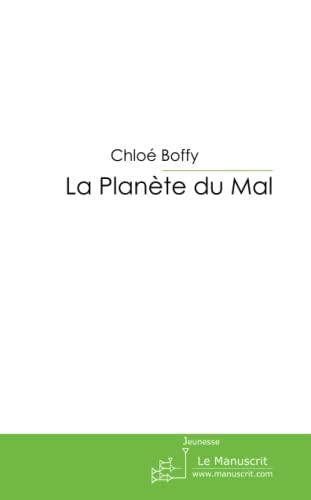 9782748198720: La Planète du Mal (French Edition)