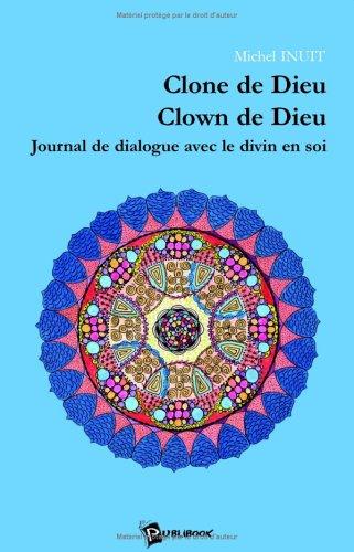 9782748302318: Clone de Dieu, Clown de Dieu