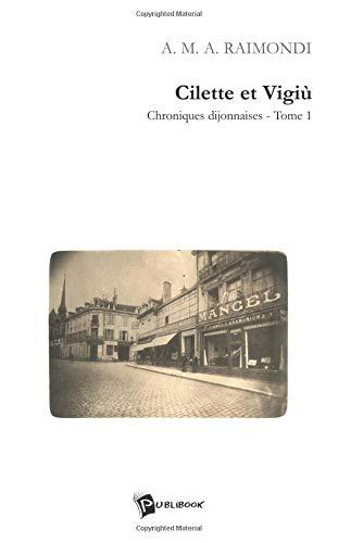 9782748302790: Cilette et Vigiù Tome 1