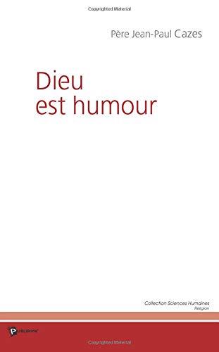 9782748308068: Dieu est humour