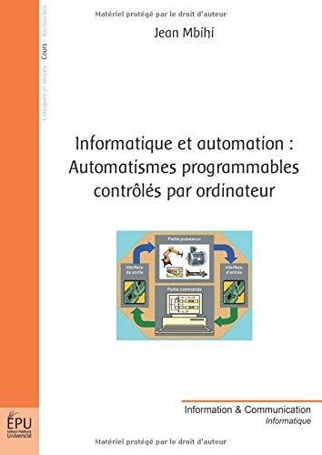 9782748311365: informatique et automation : automatismes programmables controles par ordinateur