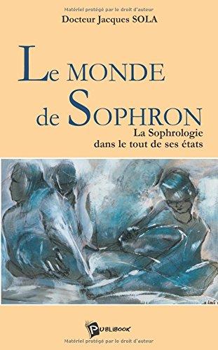 9782748314540: Le Monde de Sophron (French Edition)