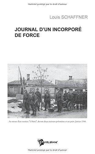 9782748316568: Journal d'un incorpor� de force : Une jeunesse g�ch�e