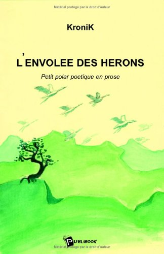 9782748317022: L'Envolee des Herons