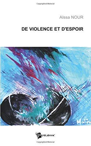 9782748322569: De Violence et d'Espoir