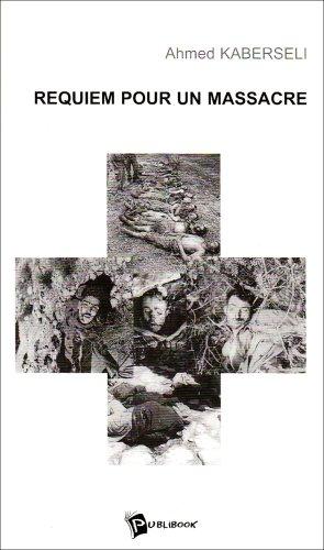 Requiem pour un Massacre: Kaberseli Ahmed