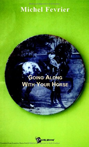 9782748323955: Going Along With Your Horse
