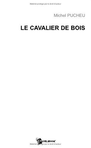 9782748328486: Le Cavalier de Bois