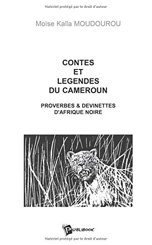 9782748328769: Contes et légendes du Cameroun (French Edition)