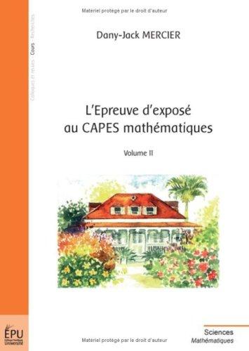 9782748330014: l'épreuve d'exposé au CAPES mathématiques t.2