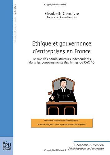 9782748332162: Ethique et Gouvernance d'entreprise en France (French Edition)