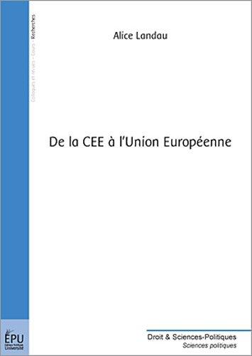 De la CEE à l'Union Européenne: Alice Landau