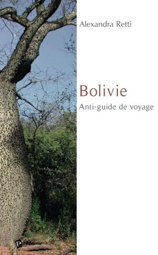 9782748332346: Bolivie : Anti-guide de voyage