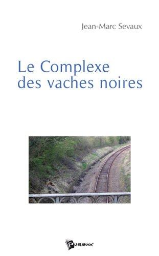 9782748334029: Le Complexe des Vaches Noires