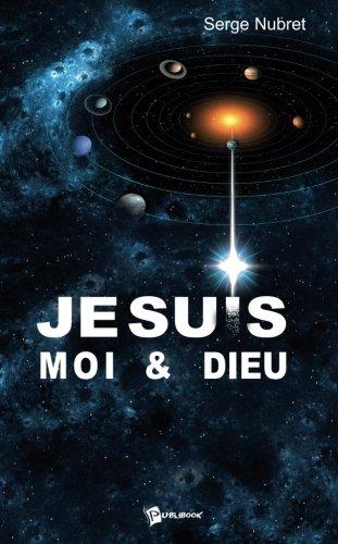 9782748334241: Je suis...Moi &Dieu