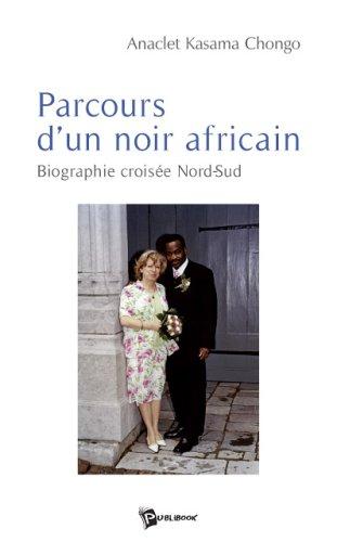 9782748334463: Parcours d'un Noir Africain
