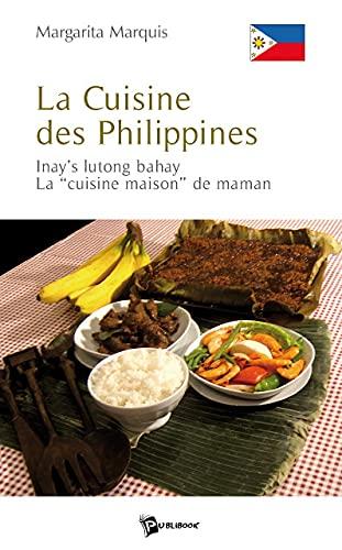 9782748335064: La Cuisine des Philippines (French Edition)
