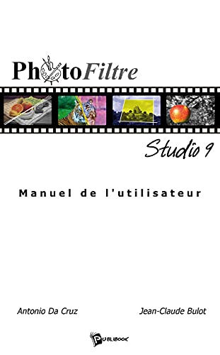 9782748336085: Photofiltre Studio (French Edition)