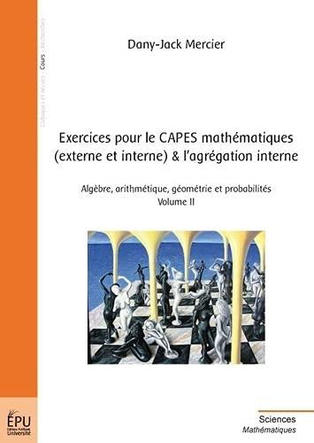 9782748336306: Exercices pour le Capes Mathematiques (Externe et Interne) et l Agregation Interne - Vol. II