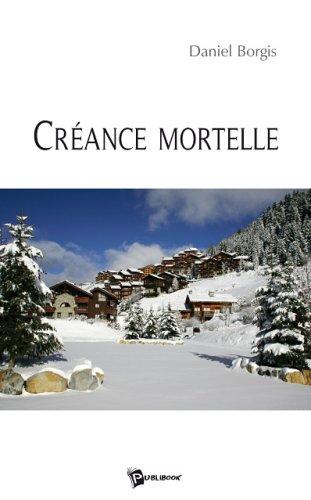 9782748336658: Creance Mortelle