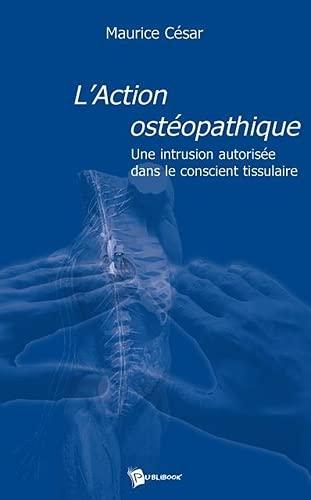 9782748336917: L'Action Osteopathique