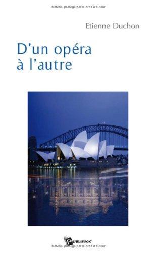9782748337846: D'un Opéra a l'Autre