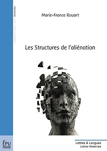 9782748340907: Les Structures de l'aliénation (French Edition)