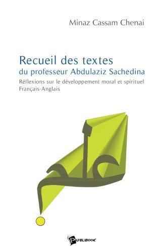 9782748342536: Recueil de textes du professeur Abdulaziz Sachedina (French Edition)