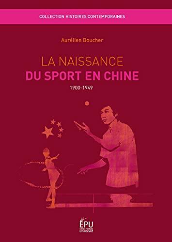 9782748342734: La Naissance du sport en Chine (French Edition)