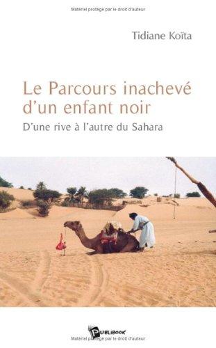 9782748343762: Le Parcours Inacheve d'un Enfant Noir