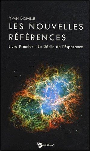 9782748344820: Les nouvelles références, Tome 1 : Le Déclin de l'espérance
