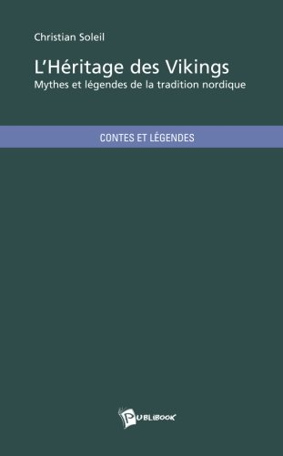 9782748347357: L'Héritage des Vikings (French Edition)