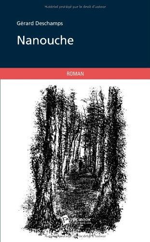 9782748349917: Nanouche (French Edition)