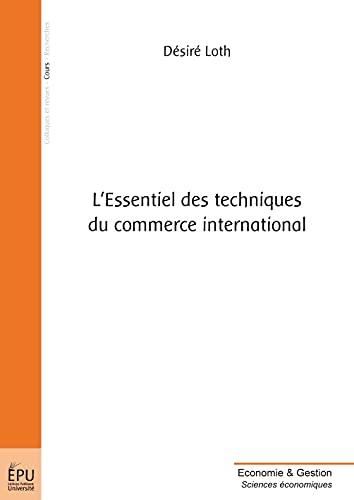 9782748351330: L'Essentiel des techniques du commerce international