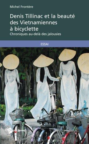 9782748351835: denis tillinac et la beaute des vietnamiennes a bicyclette