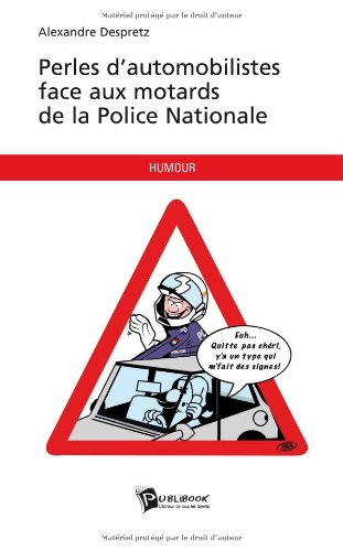 9782748352429: Perles d'automobilistes face aux motards de la Police nationale