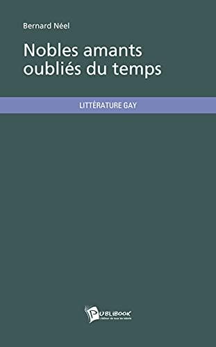 9782748354355: Nobles amants oubliés du temps (French Edition)