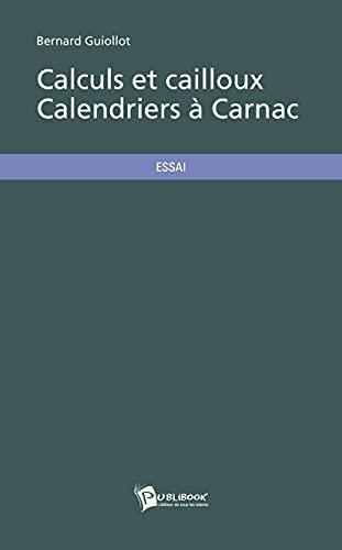 9782748354539: Calculs et cailloux - Calendriers à Carnac