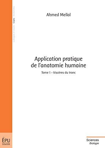 9782748355208: Application pratique de l'anatomie humaine - Tome 1 (French Edition)