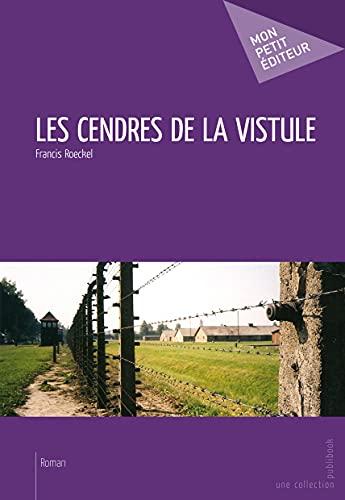 9782748359213: Les Cendres de la Vistule