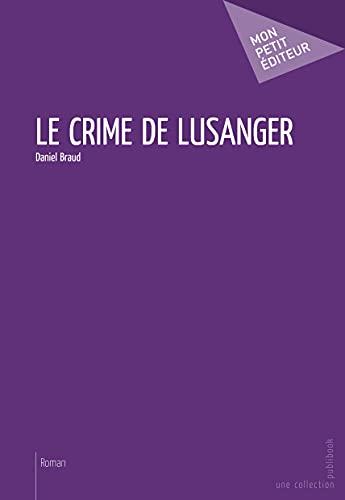 9782748360196: Le Crime de Lusanger