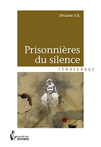 9782748360332: PRISONNIERES DU SILENCE