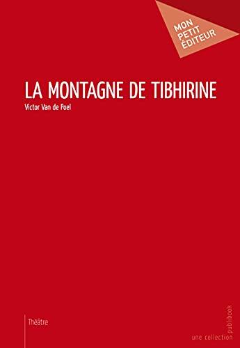 9782748361582: La Montagne de Tibhirine