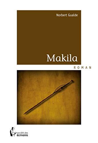 9782748362336: Makila (French Edition)