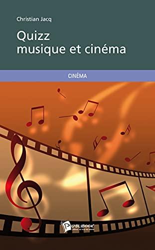 9782748362824: Quizz musique et cinéma (French Edition)