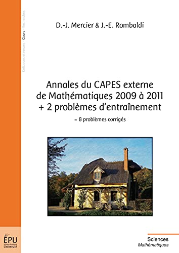 9782748363692: annales du CAPES externe de mathématiques 2009 à 2011