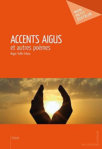 9782748364309: accents aigus