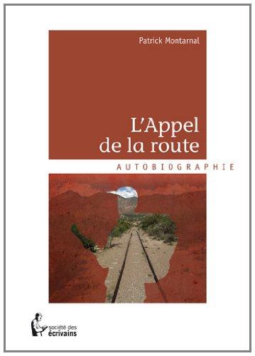 9782748364835: LAPPEL DE LA ROUTE