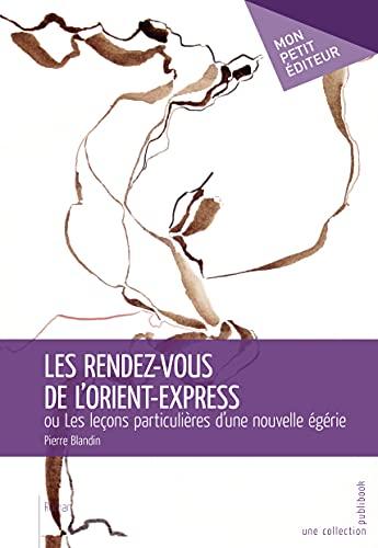 9782748365726: Les Rendez-vous de l'Orient Express